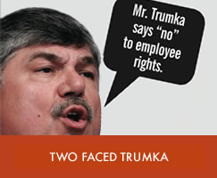 Two Faced Trumka